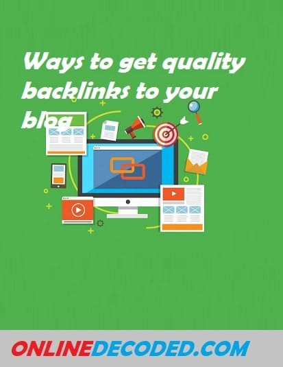 Ways to get quality backlinks to your blog