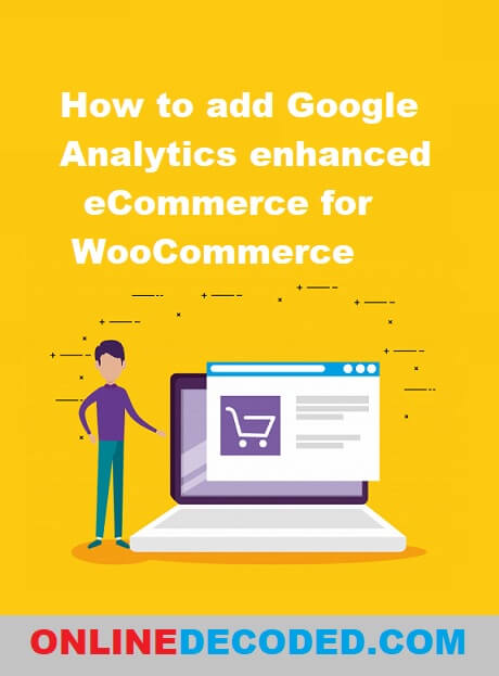 How to add Google Analytics enhanced eCommerce for WooCommerce in 2020