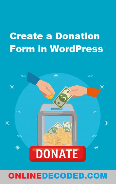 Learn how to create a nonprofit donation form in Wordpress using WPForms easily.