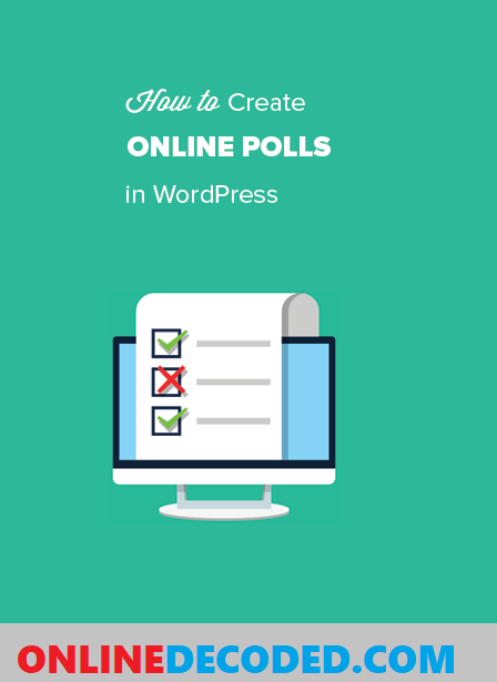 In this article, you will learn how easy it is to create a poll in WordPress using Formidable forms, one of the easiest survey and poll plugins around.
