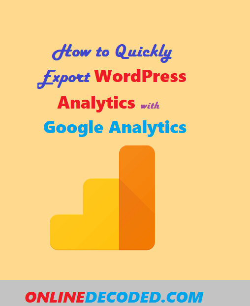 How to Export WordPress Analytics with Google Analytics – 3 Easy Ways
