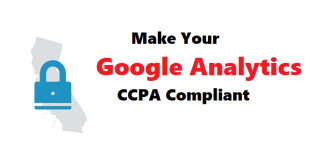 Make Google Analytics CCPA Compliant Easily