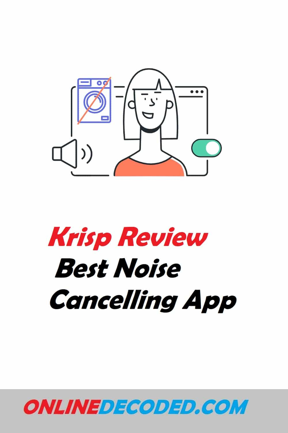 Krisp Review: Best Noise Cancellation App in 2021