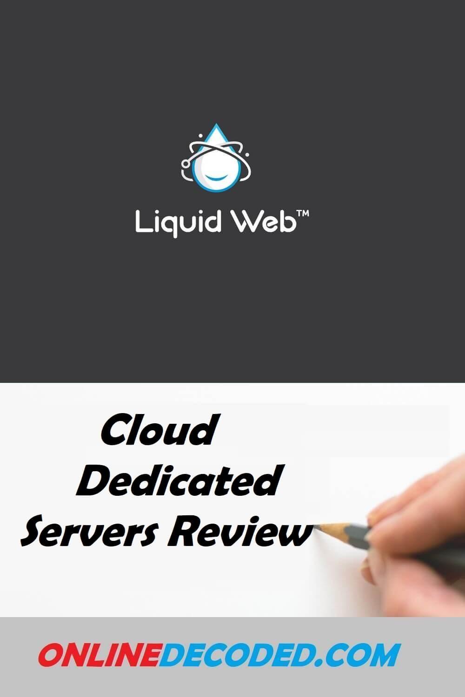 Liquid Web Cloud Dedicated Servers Review: Is It The Best?