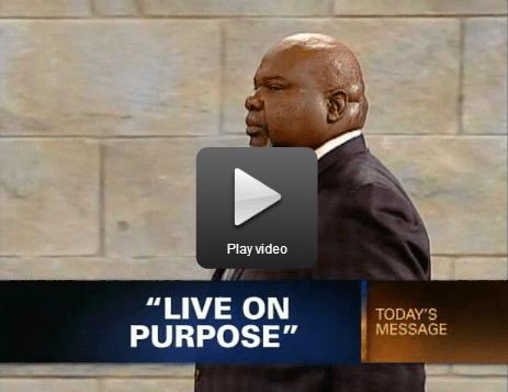 Bishop TD Jakes – Live On Purpose (Video)