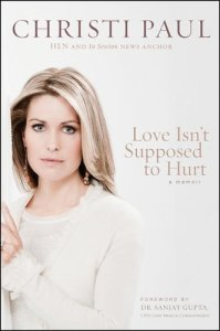 Love Isn't Supposed to Hurt by Christi Paul (Free Book)