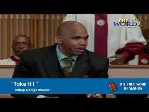 Bishop George Bloomer – Take It (Video)