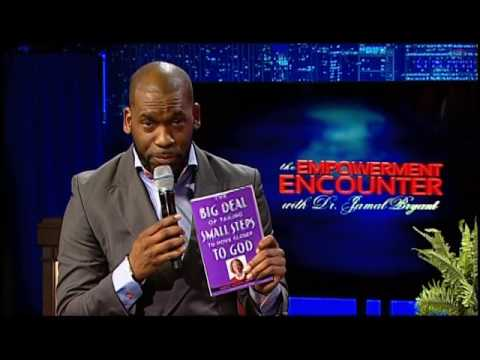 The Empowerment Encounter w/Dr. Jamal Bryant-May 1st, 2017