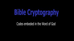 Bible Cryptography Part 1 of 4