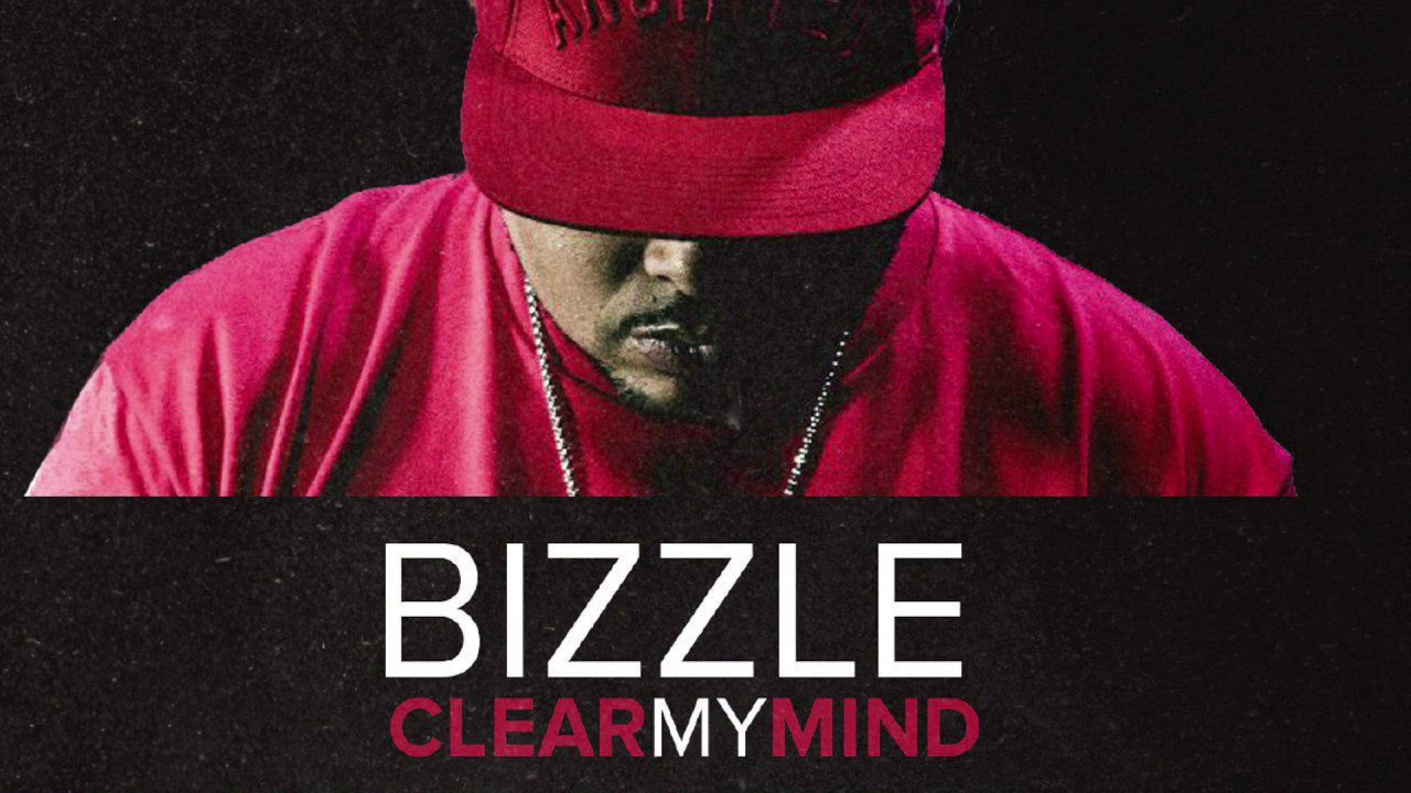 Bizzle – Clear My Mind (Free D/L)