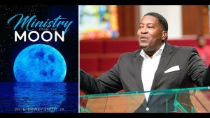 Dr. E. Dewey Smith Jr. – Ministry of the Moon (Closing)