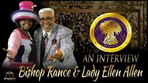 Bishop Rance and Lady Ellen Allen: An Interview (Elder JK Rodgers)