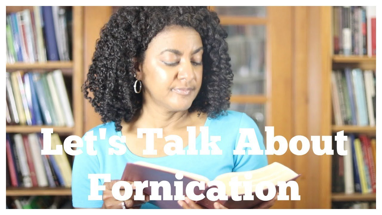Let's Talk About Fornication