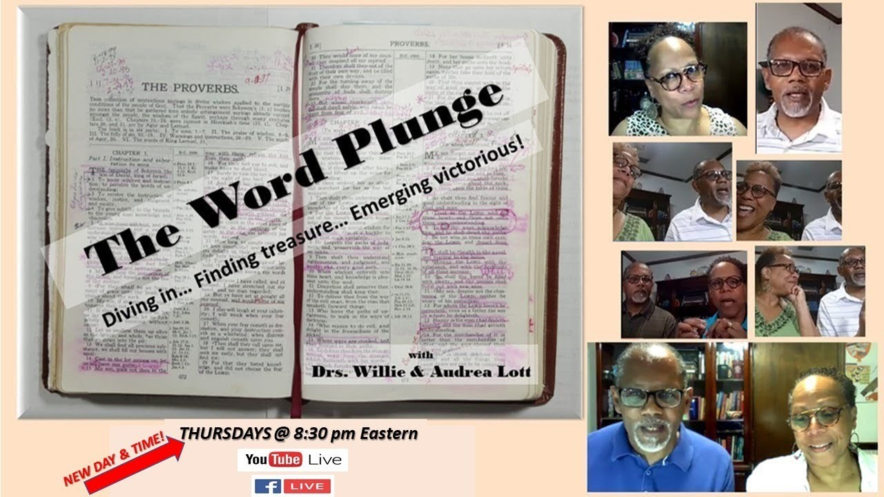 The Word Plunge with Drs. Willie & Audrea Lott 9/27/18