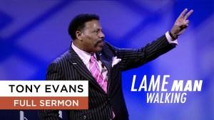 Lame Man Walking | Tony Evans Sermon