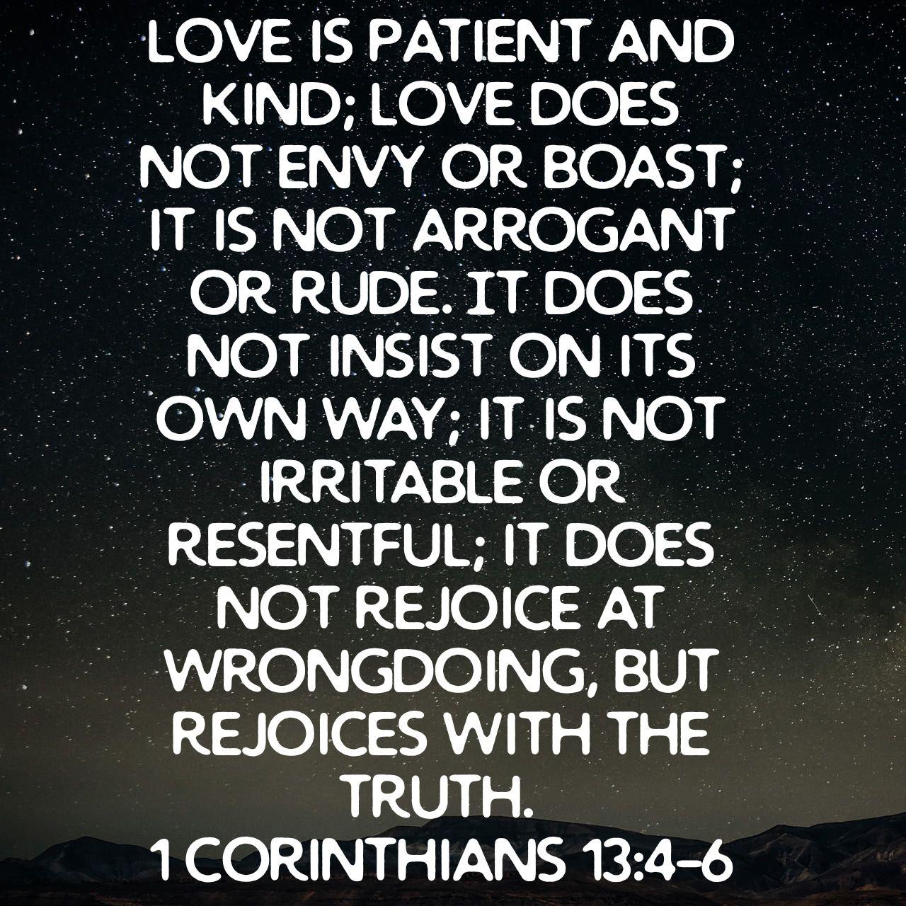 1 Corinthians 13:4-6 ESV
