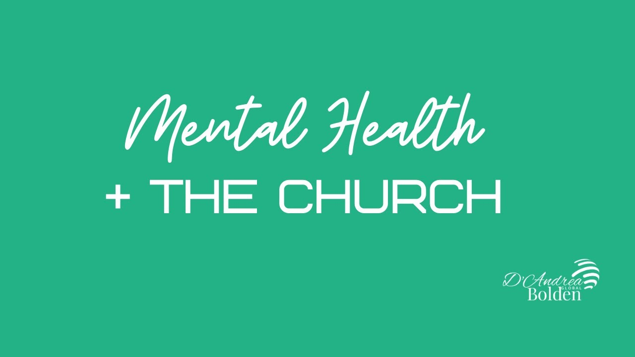 Mental Health + The Church