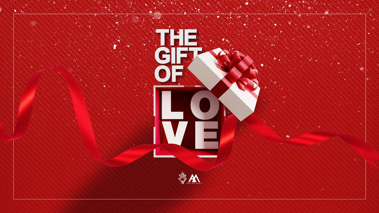 The Gift of Love – P.H.A.M. [December 15, 2019]