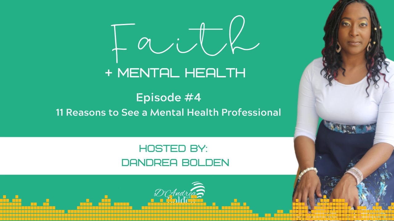 11 Reasons You Should See a Mental Health Professional