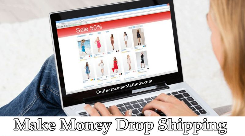 Best Detailed Guide To Make Money with Drop Shipping Business