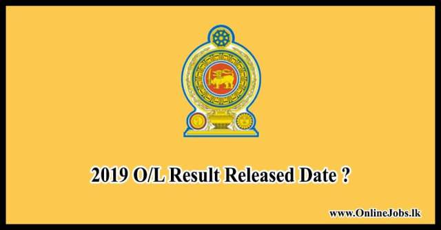 2019 O/L Exam Results Release Date?