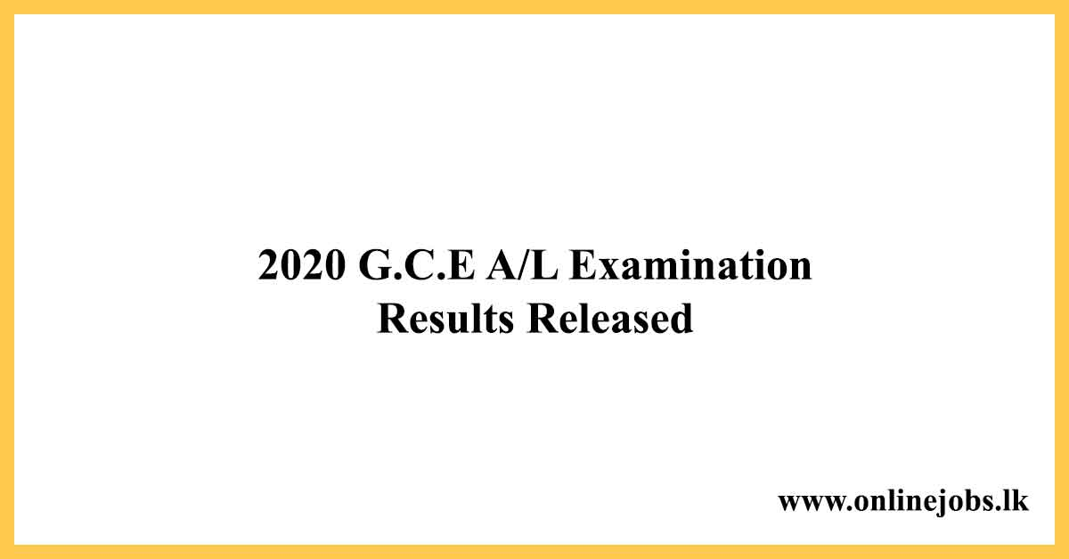 2020 G.C.E A/L examination Results Released
