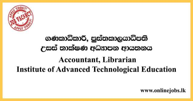 Accountant, Librarian - Institute of Advanced Technological Education