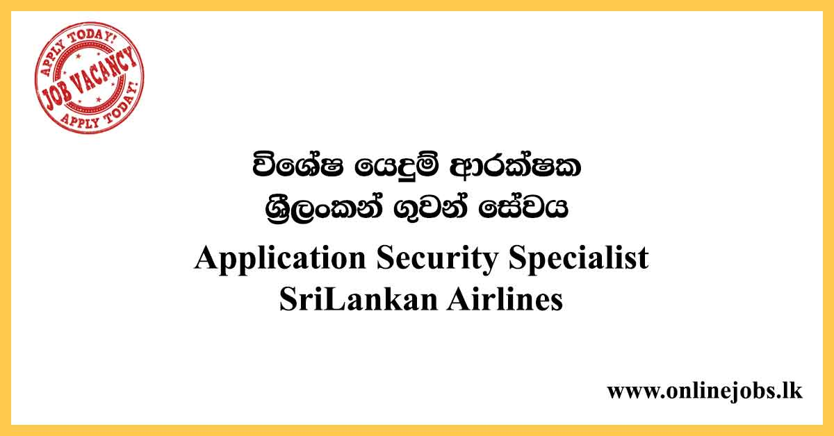 Application Security Specialist - SriLankan Airlines