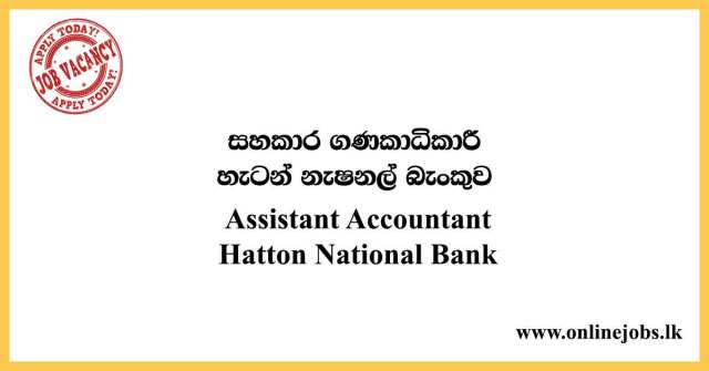 Assistant Accountant - Hatton National Bank