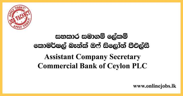 Assistant Company Secretary – Commercial Bank Vacancies 2020