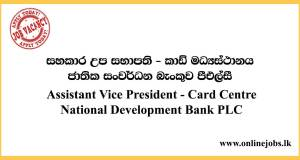 Assistant Vice President - Card Centre National Development Bank PLC