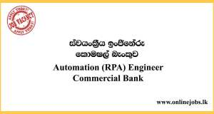 Automation (RPA) Engineer - Commercial Bank Vacancies 2020