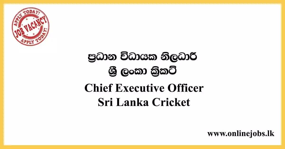 Chief Executive Officer - Sri Lanka Cricket