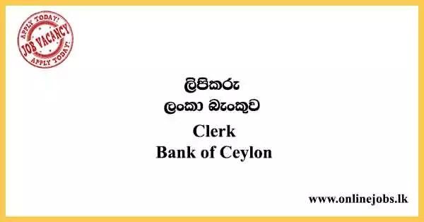 Clerk - Bank of Ceylon Vacancies 2021