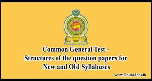 Common General Test - Structures of the question papers for New and Old Syllabuses