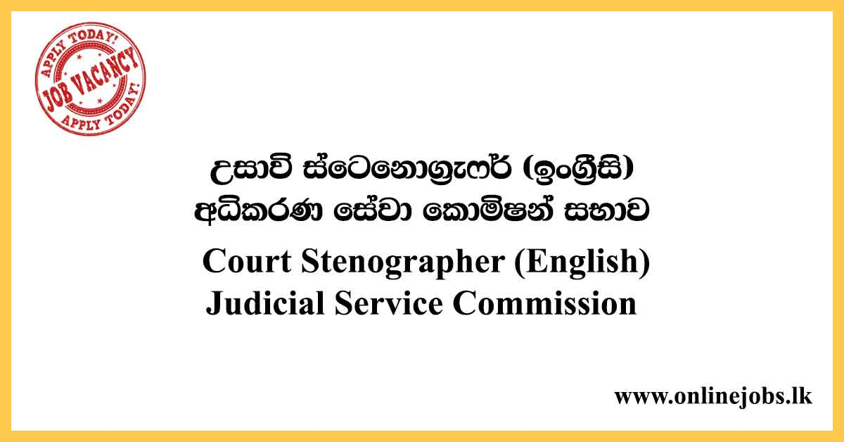 Court Stenographer - Judicial Service Commission Government Vacancies 2021