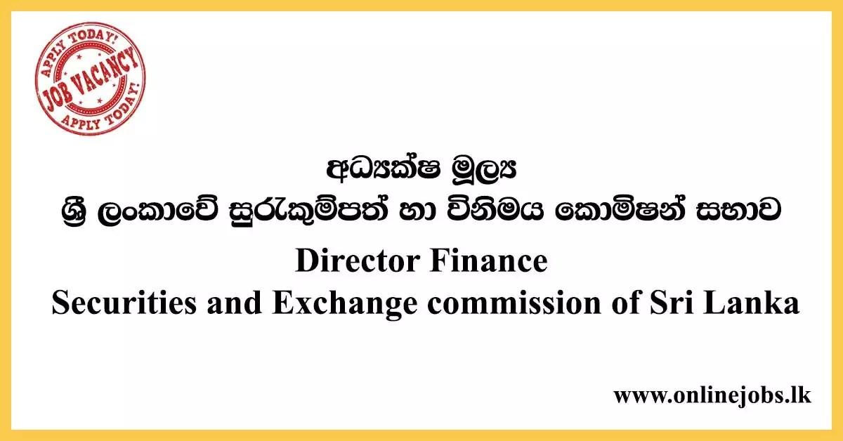 Director Finance - Securities and Exchange commission Vacancies of Sri Lanka