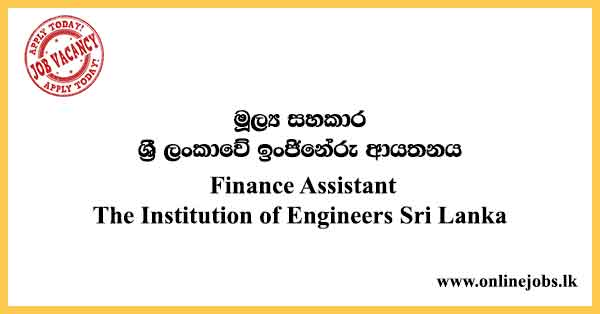 Finance Assistant - The Institution of Engineers Sri Lanka Vacancies 2021