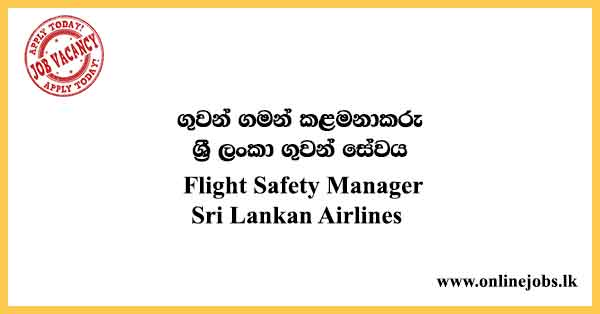 Flight Safety Manager - Sri Lankan Airlines