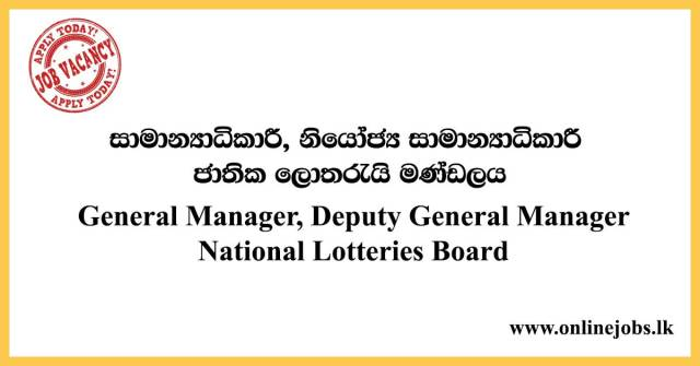 General Manager, Deputy General Manager - National Lotteries Board