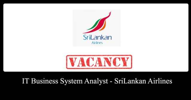 IT Business System Analyst - SriLankan Airlines
