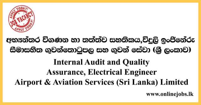 Internal Audit and Quality Assurance, Electrical Engineer - Airport & Aviation Services Limited Vacancies 2021