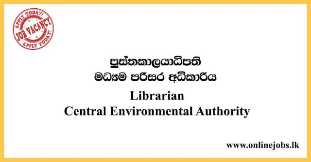 Librarian Vacancies - Central Environmental Authority