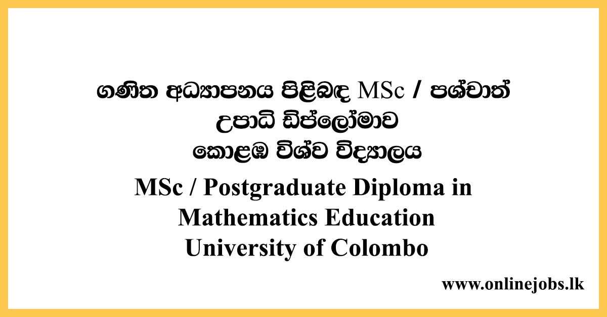 MSc / Postgraduate Diploma in Mathematics Education University of Colombo