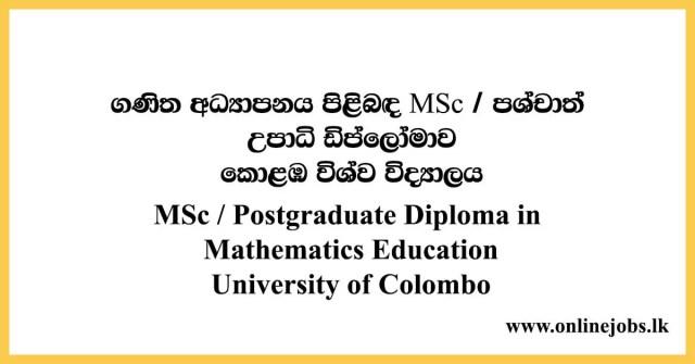MSc / Postgraduate Diploma in Mathematics Education University of Colombo