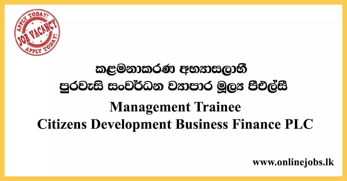 Management Trainee - Citizens Development Business Finance PLC