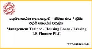 Management Trainee: Housing Loans / Leasing - LB Finance PLC