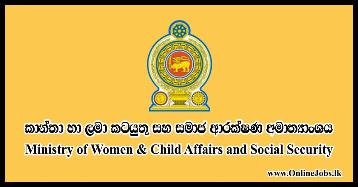 Ministry of Women & Child Affairs and Social Security