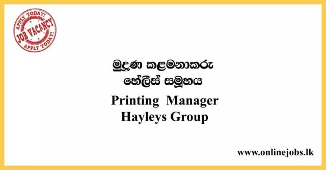 Printing Manager Job Vacancies - Hayleys Group