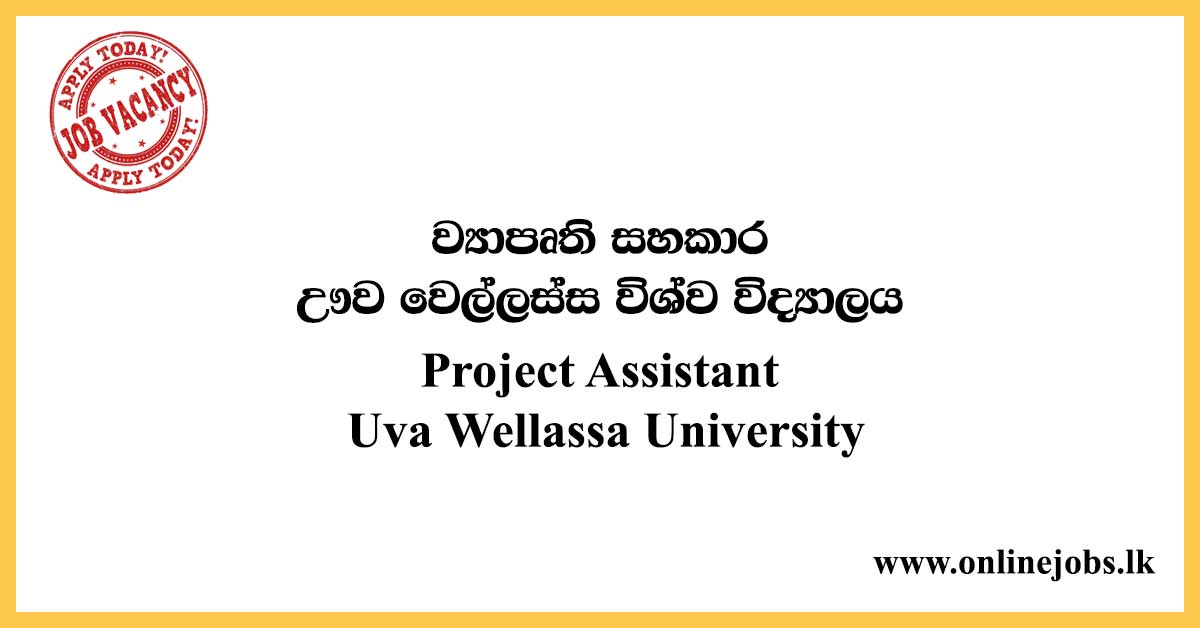 Project Assistant - Uva Wellassa University